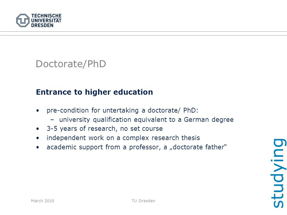 studying Doctorate/PhD Entrance to higher education