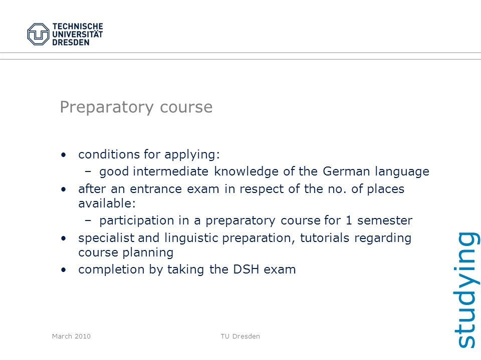 studying Preparatory course conditions for applying: