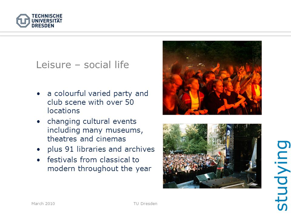 studying Leisure – social life