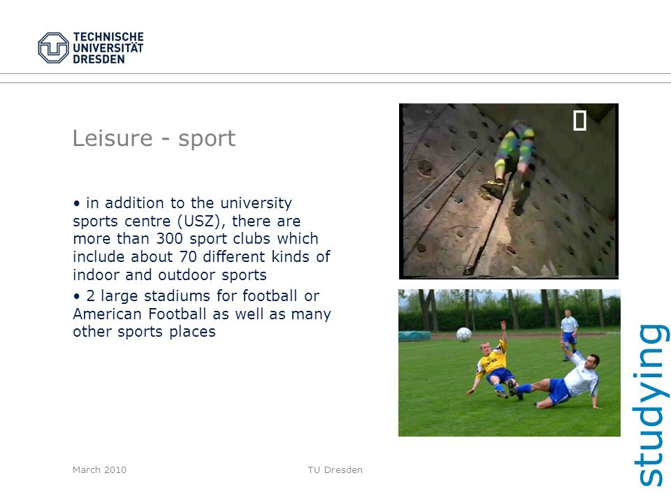 studying ¸ Leisure - sport