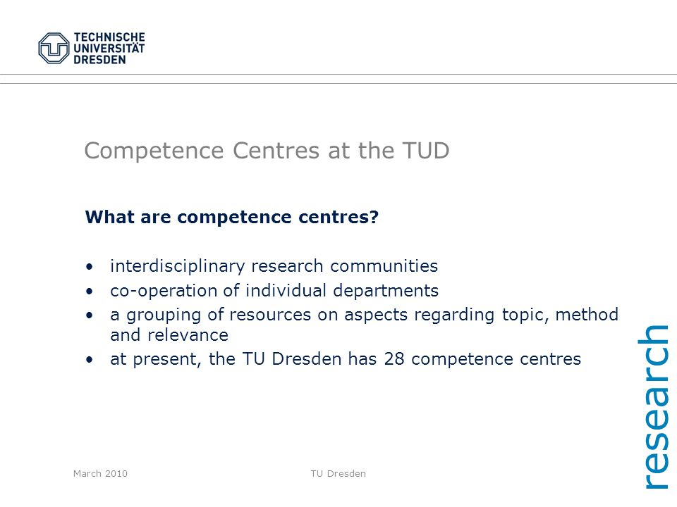 Competence Centres at the TUD