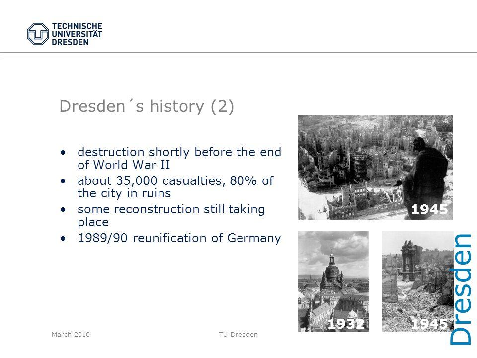 Dresden Dresden´s history (2) 1945 1945 1932 1945 1932