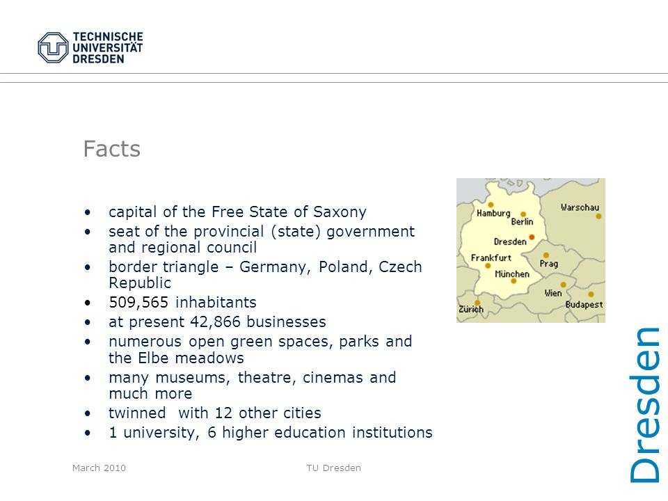 Dresden Facts capital of the Free State of Saxony