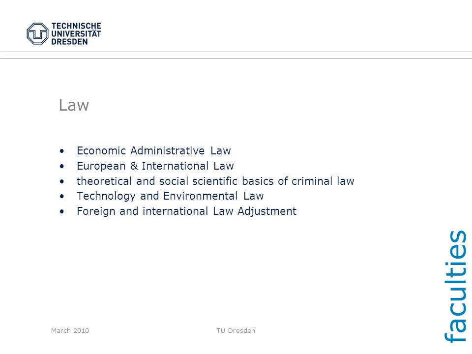 faculties Law Economic Administrative Law European & International Law