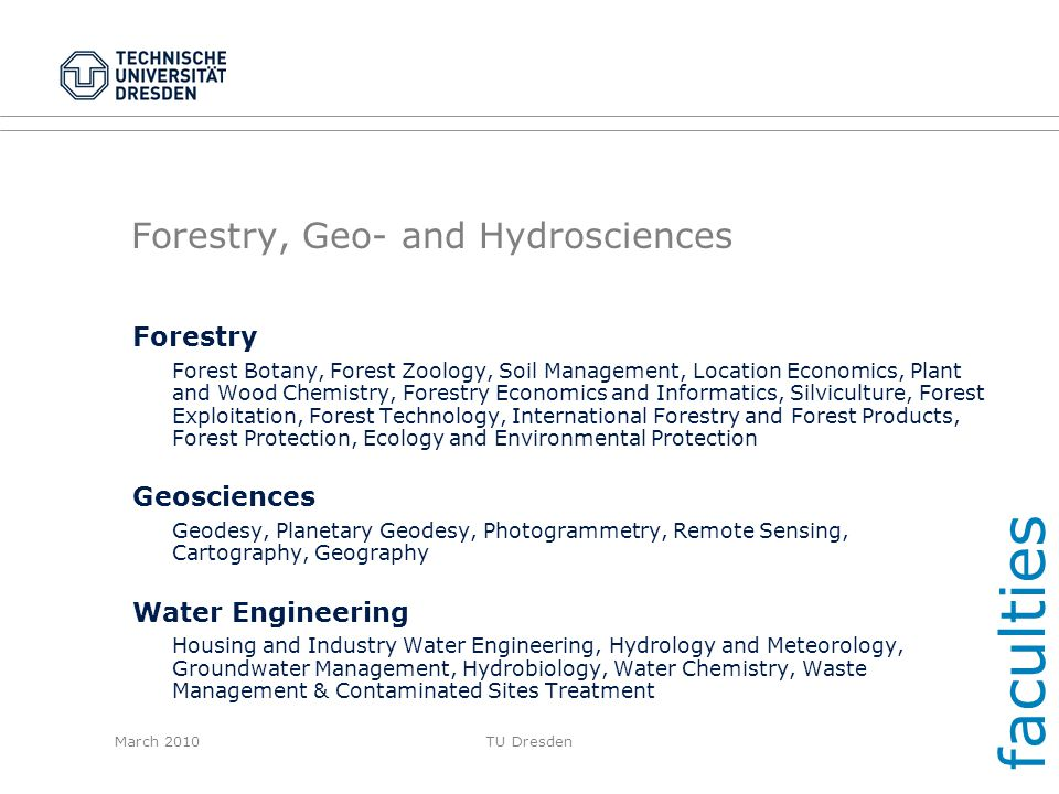 Forestry, Geo- and Hydrosciences