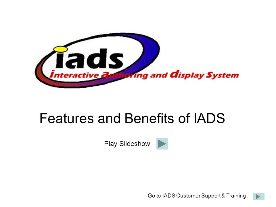 Features and Benefits of IADS
