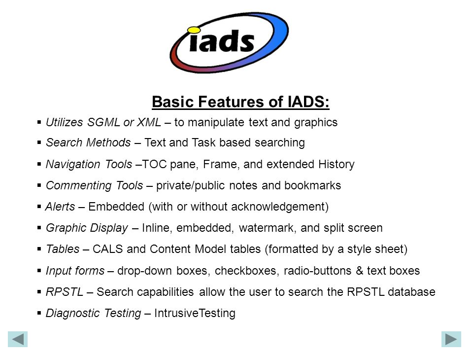 Basic Features of IADS: