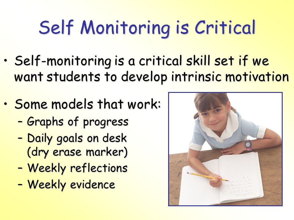 Self Monitoring is Critical