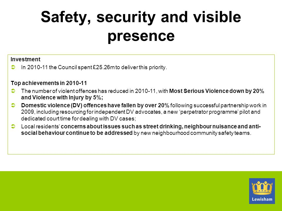 Safety, security and visible presence