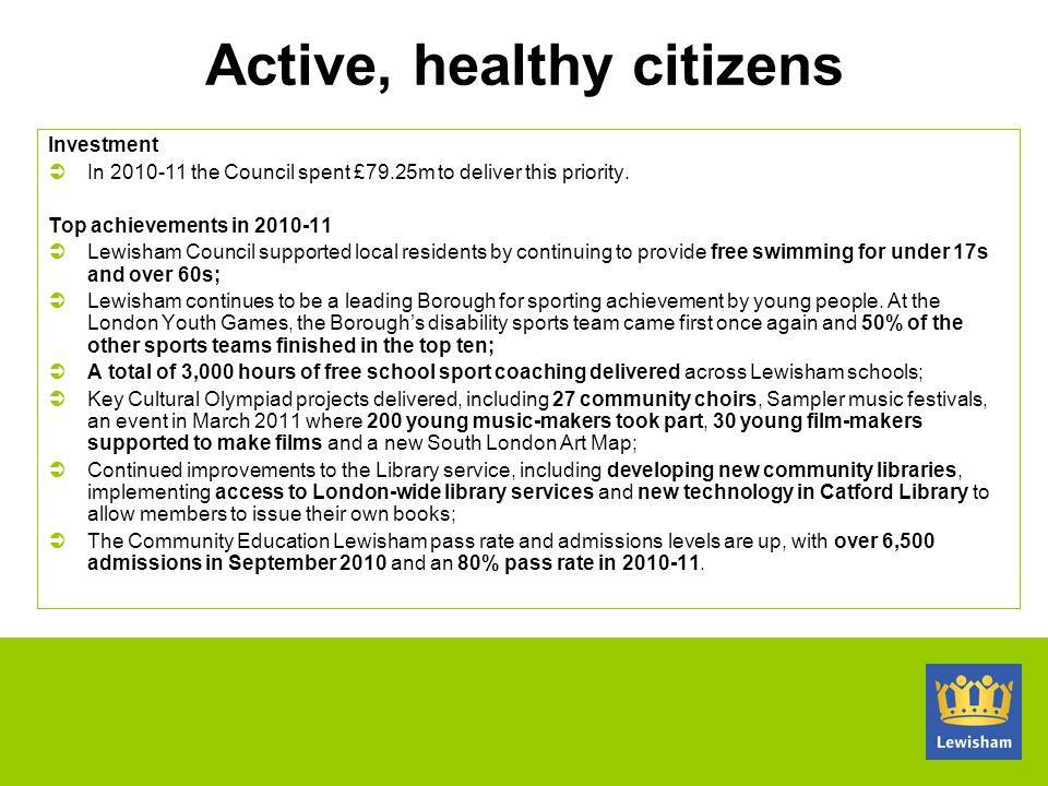 Active, healthy citizens