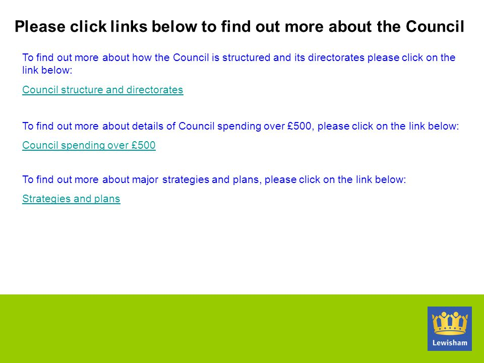 Please click links below to find out more about the Council