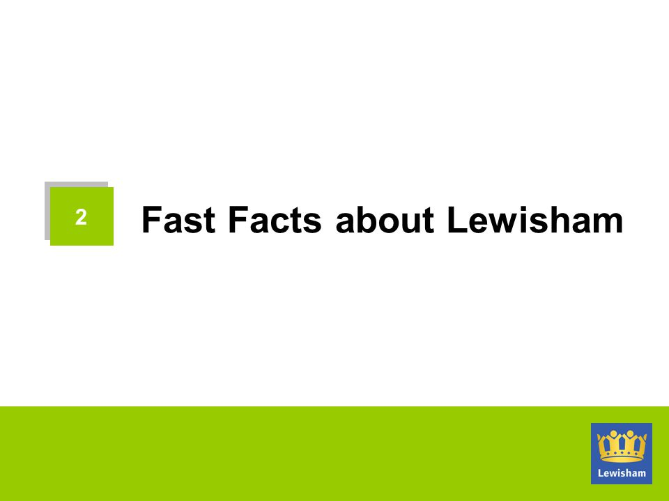 Fast Facts about Lewisham