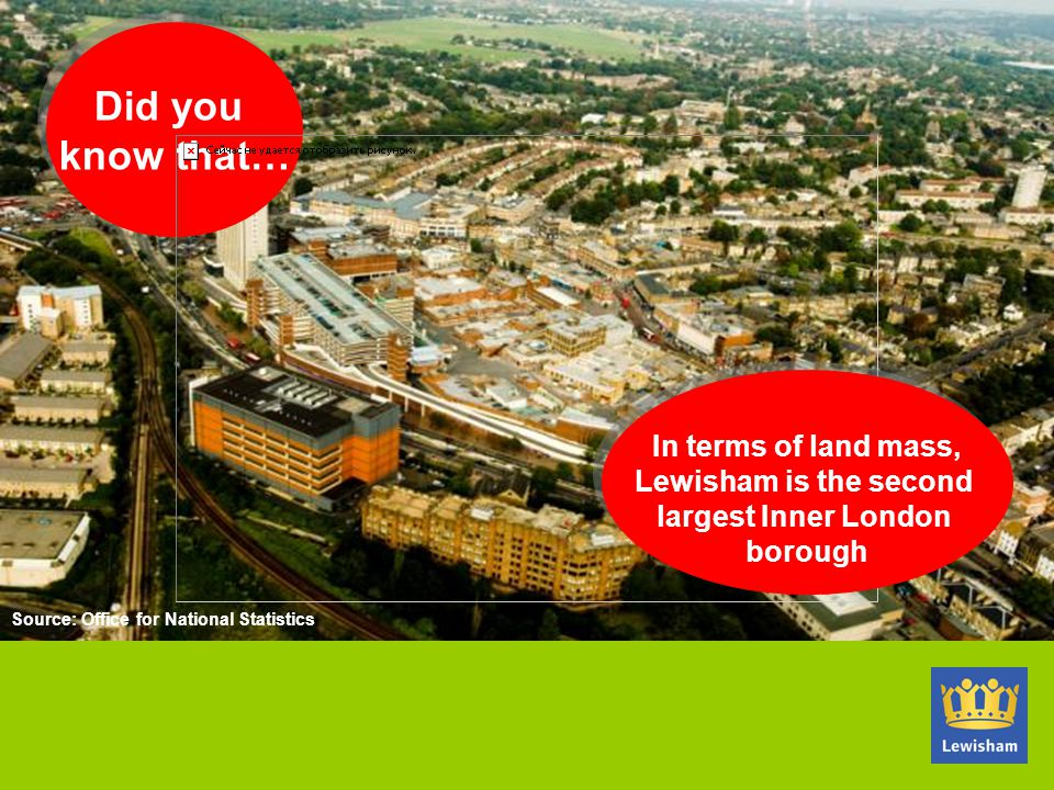 Did you know that… In terms of land mass, Lewisham is the second