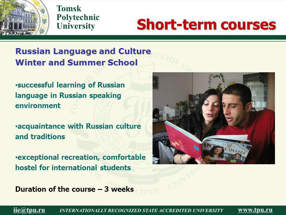 Short-term courses Russian Language and Culture Winter and Summer School. successful learning of Russian language in Russian speaking environment.