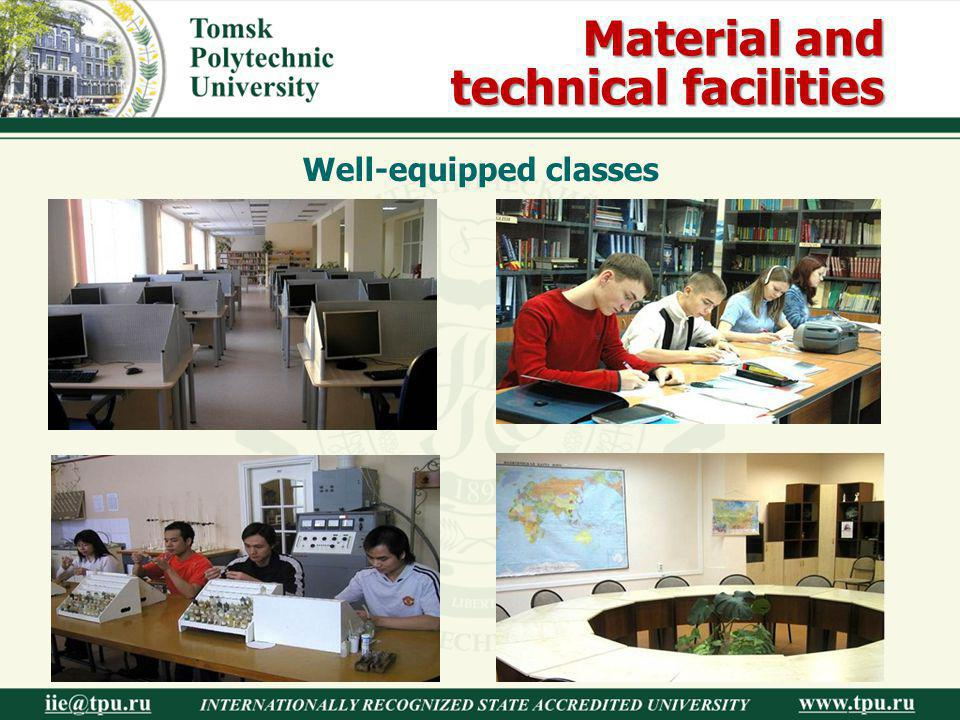 Material and technical facilities