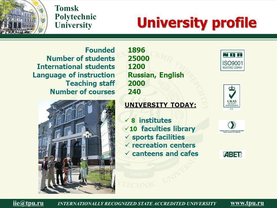 University profile Founded Number of students International students