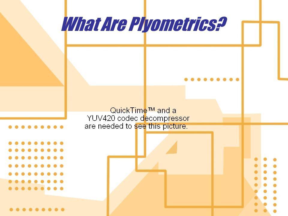 What Are Plyometrics