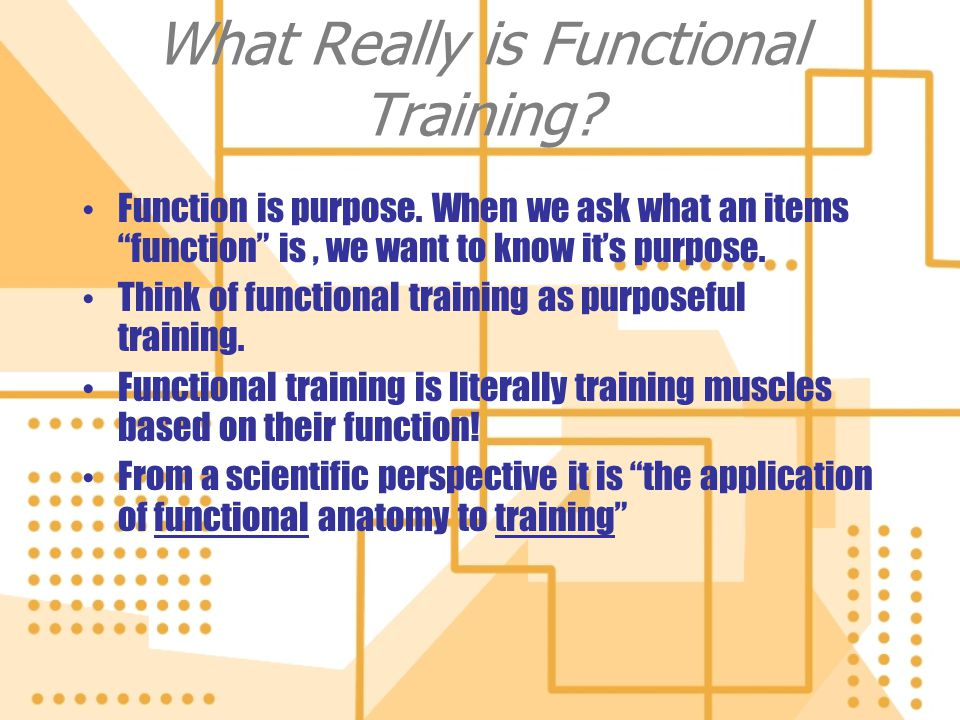 What Really is Functional Training