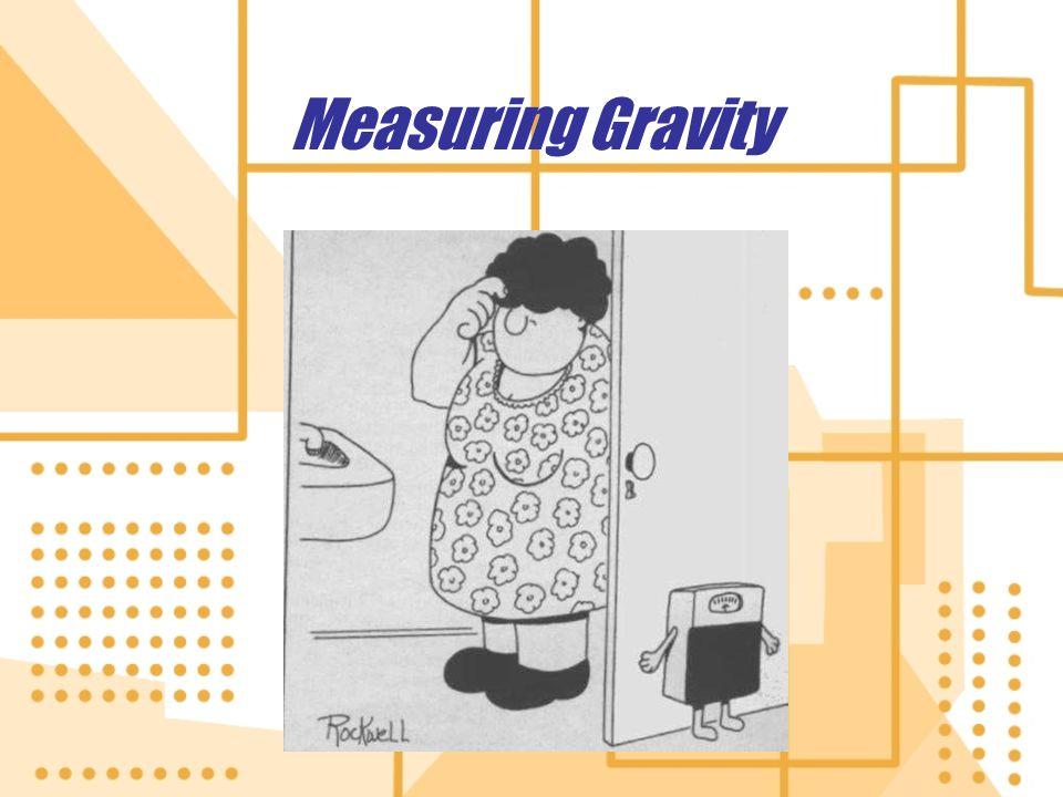 Measuring Gravity