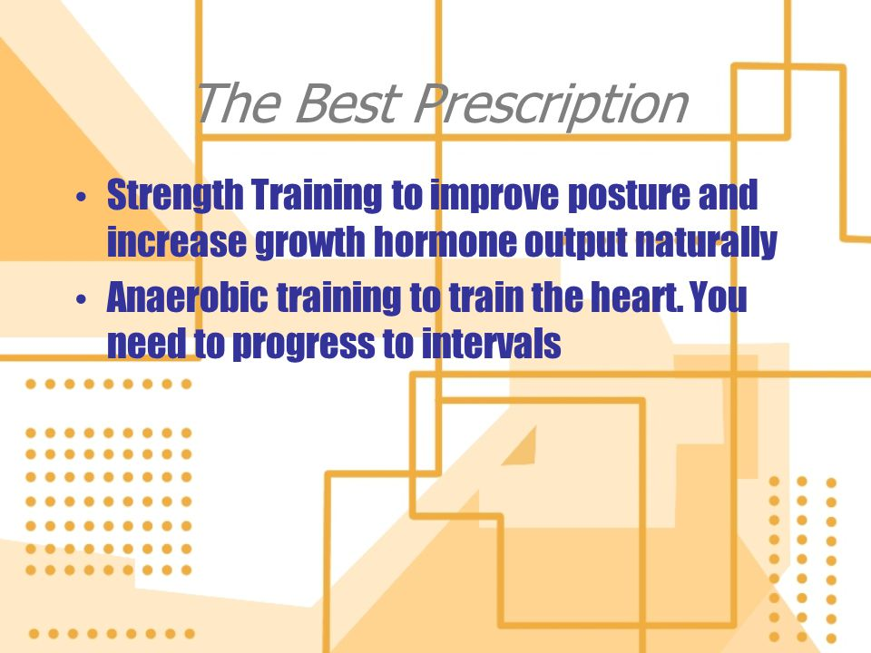 The Best Prescription Strength Training to improve posture and increase growth hormone output naturally.
