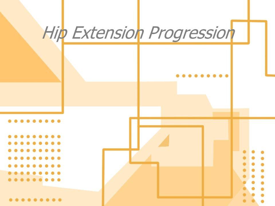 Hip Extension Progression