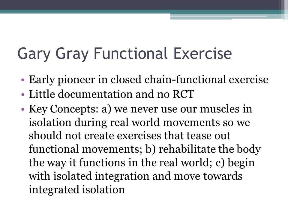 Gary Gray Functional Exercise
