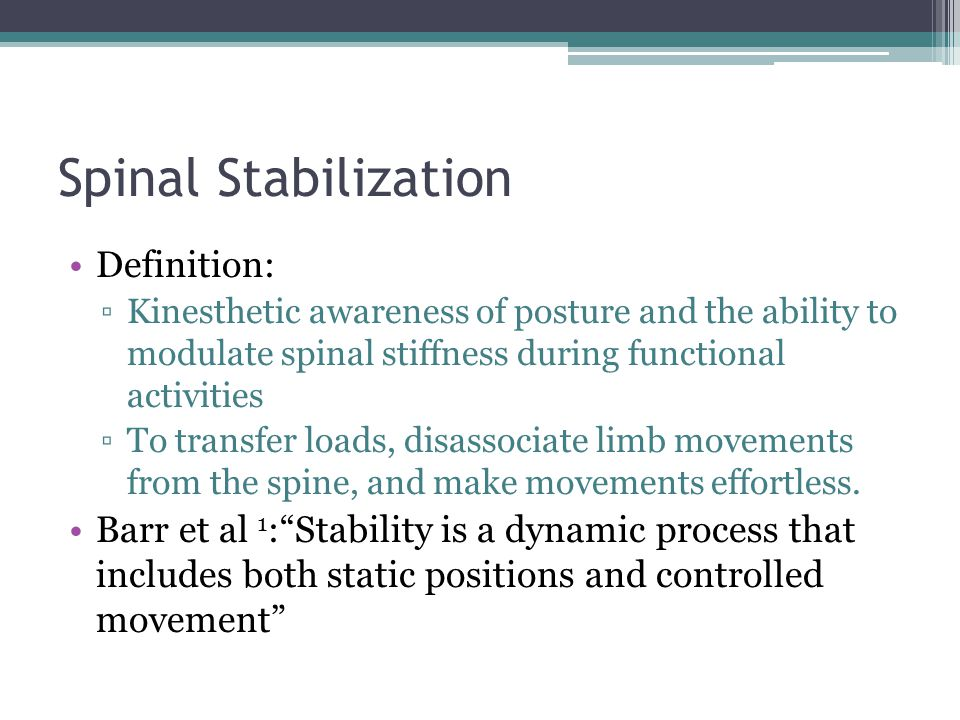 Spinal Stabilization Definition: