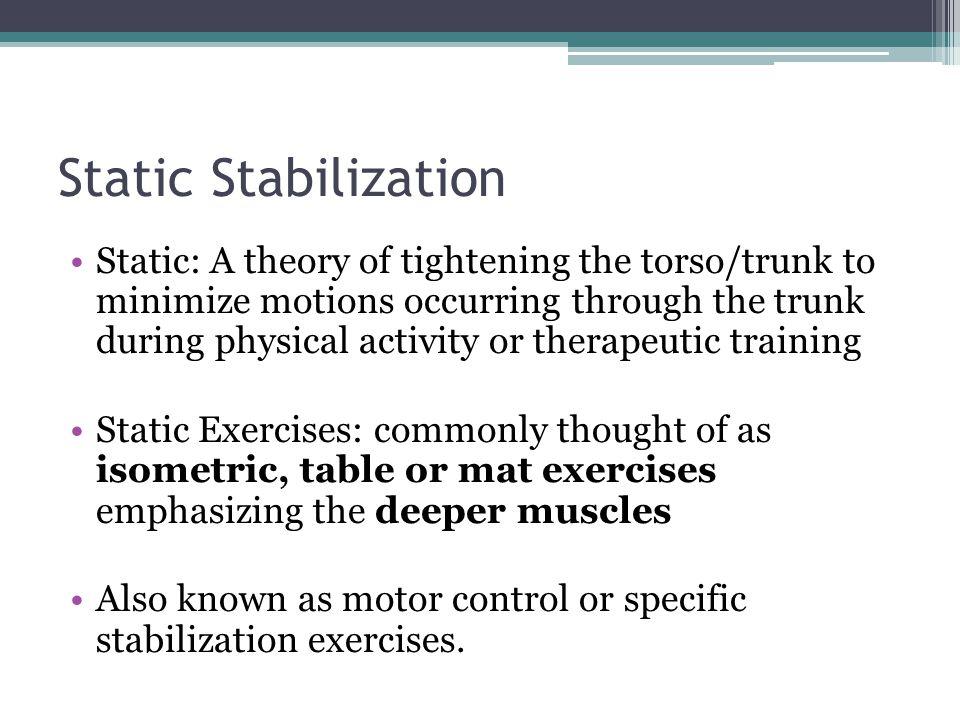 Static Stabilization