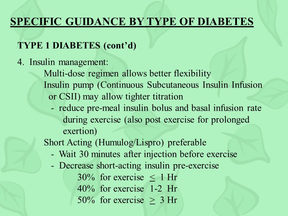 SPECIFIC GUIDANCE BY TYPE OF DIABETES