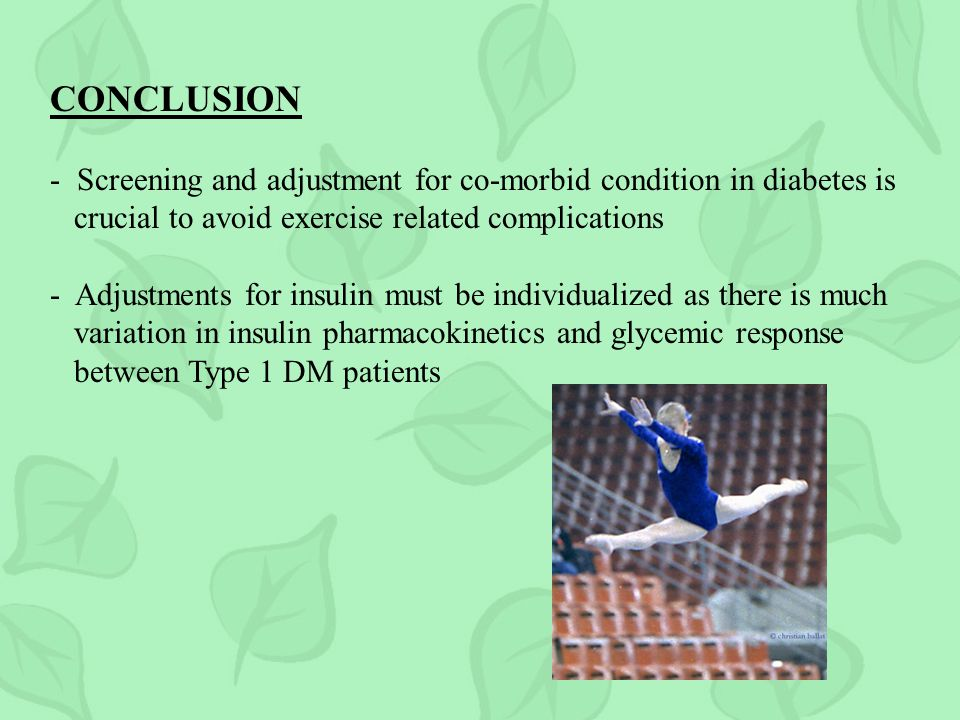 CONCLUSION - Screening and adjustment for co-morbid condition in diabetes is. crucial to avoid exercise related complications.