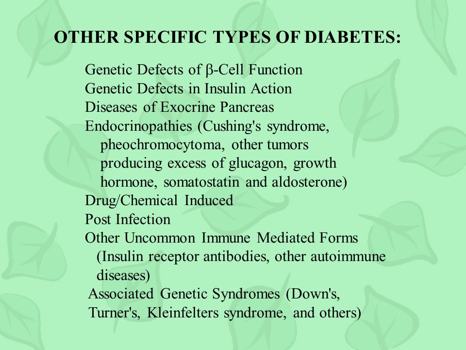 OTHER SPECIFIC TYPES OF DIABETES: