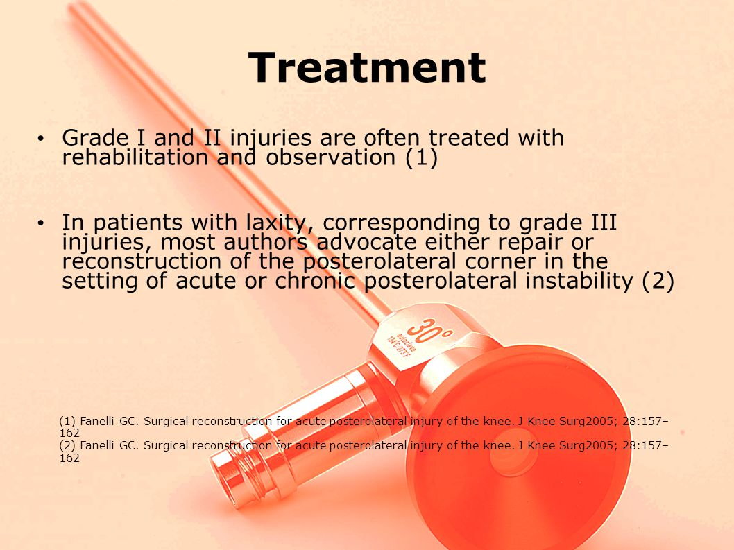 Treatment Grade I and II injuries are often treated with rehabilitation and observation (1)