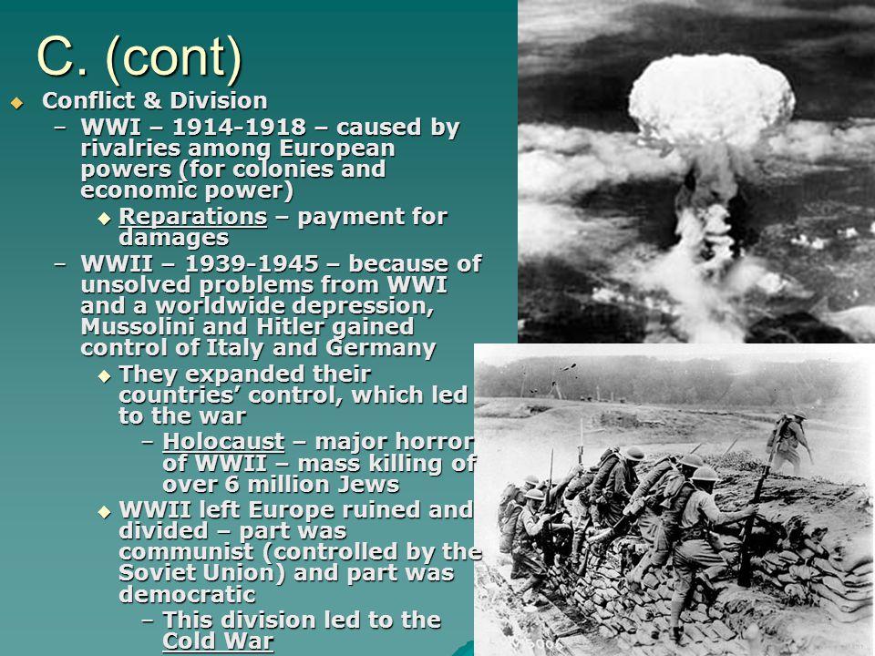 C. (cont) Conflict & Division