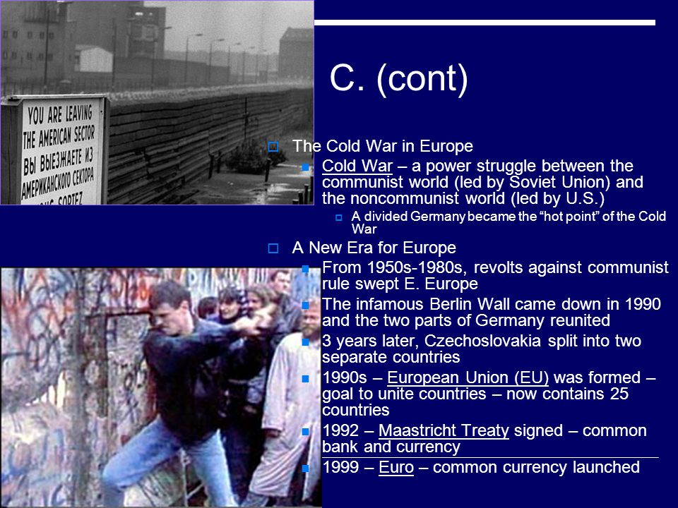 C. (cont) The Cold War in Europe