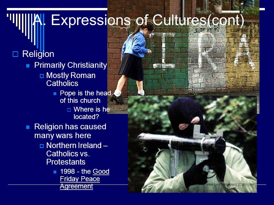 A. Expressions of Cultures(cont)