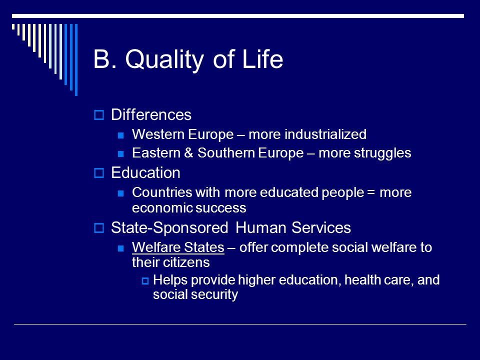 B. Quality of Life Differences Education