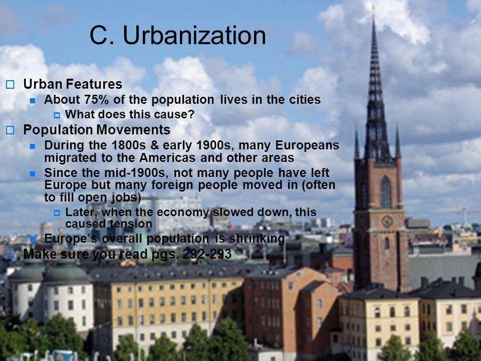 C. Urbanization Urban Features Population Movements