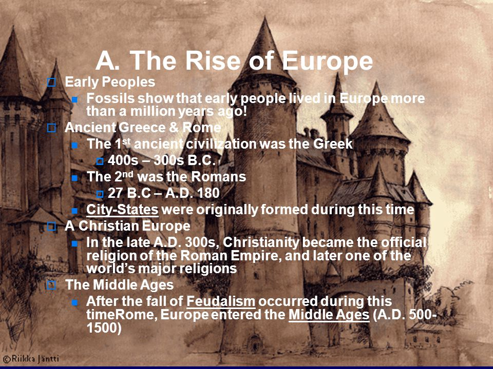 A. The Rise of Europe Early Peoples