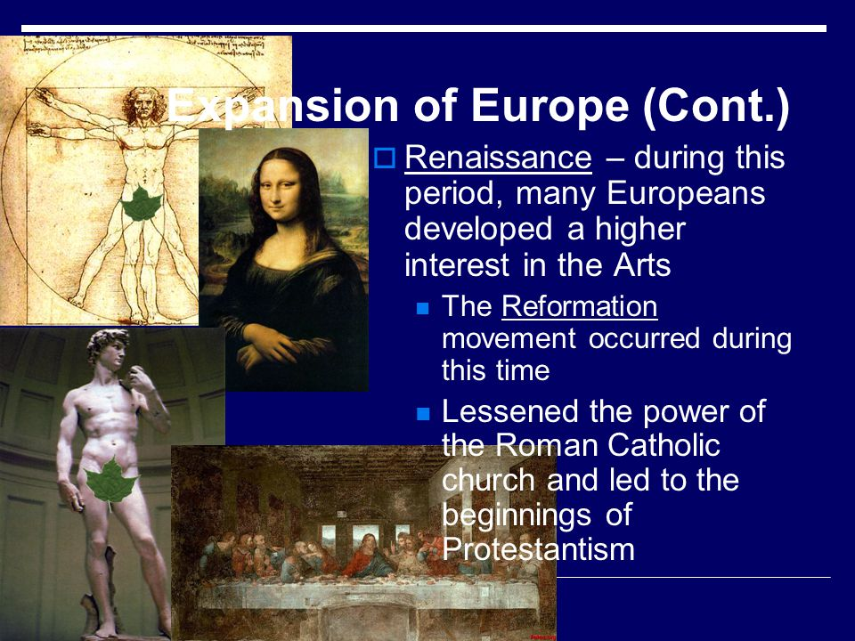 Expansion of Europe (Cont.)