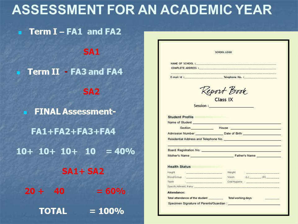 ASSESSMENT FOR AN ACADEMIC YEAR