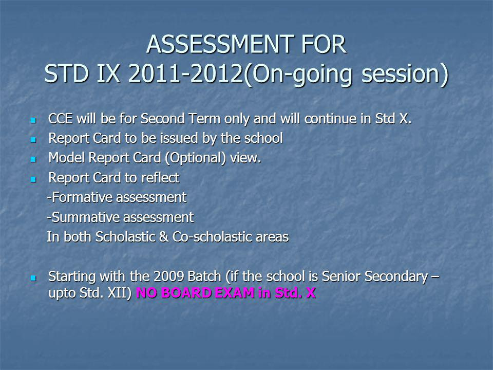 ASSESSMENT FOR STD IX 2011-2012(On-going session)