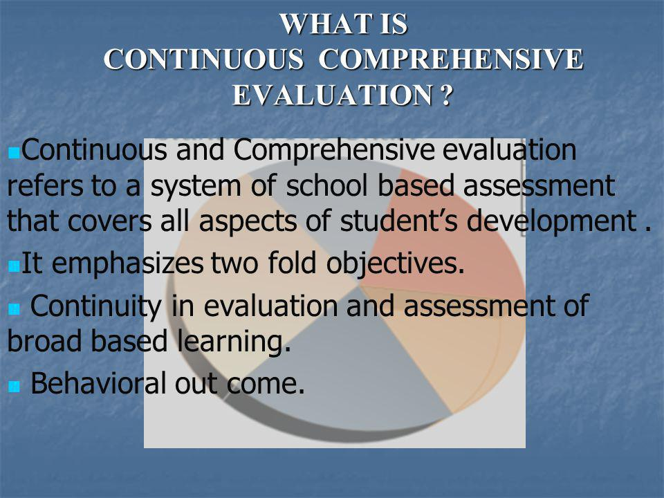 Continous Comprehensive Evaluation - A reform in Indian Education
