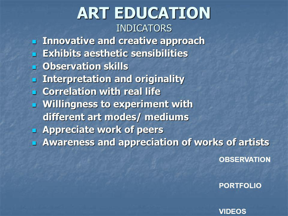 ART EDUCATION INDICATORS