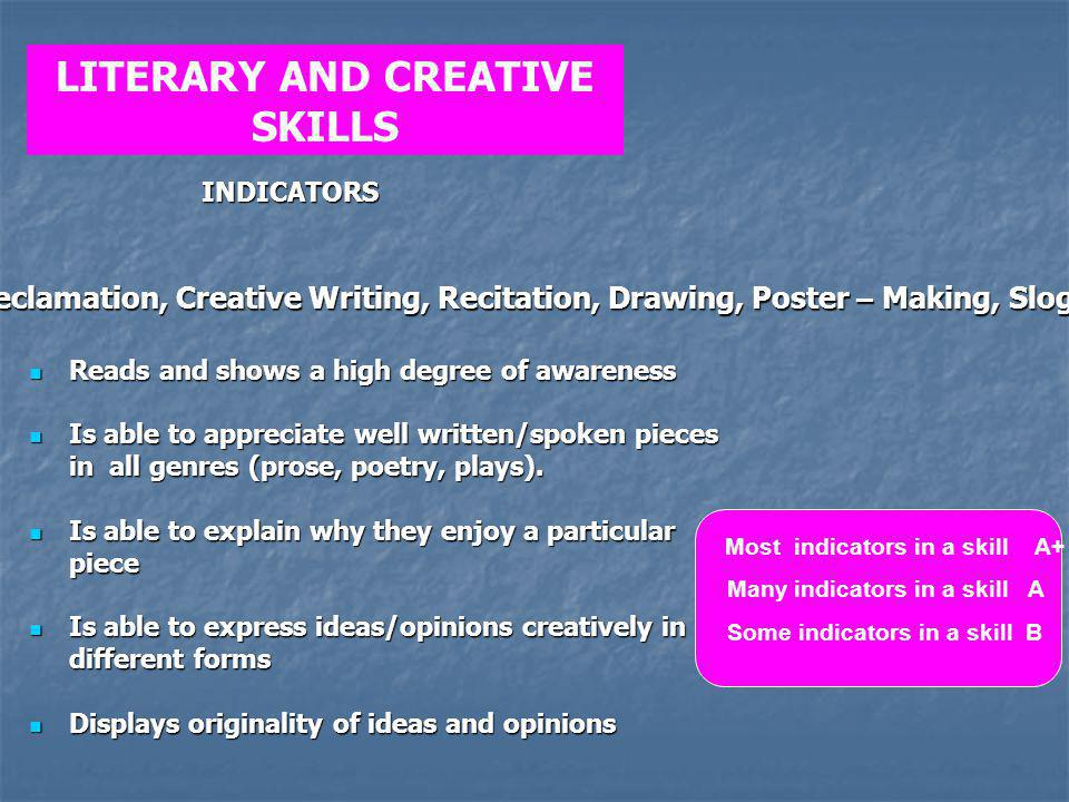 LITERARY AND CREATIVE SKILLS