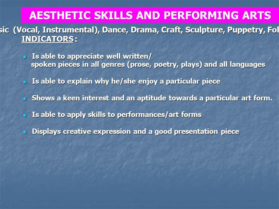 AESTHETIC SKILLS AND PERFORMING ARTS