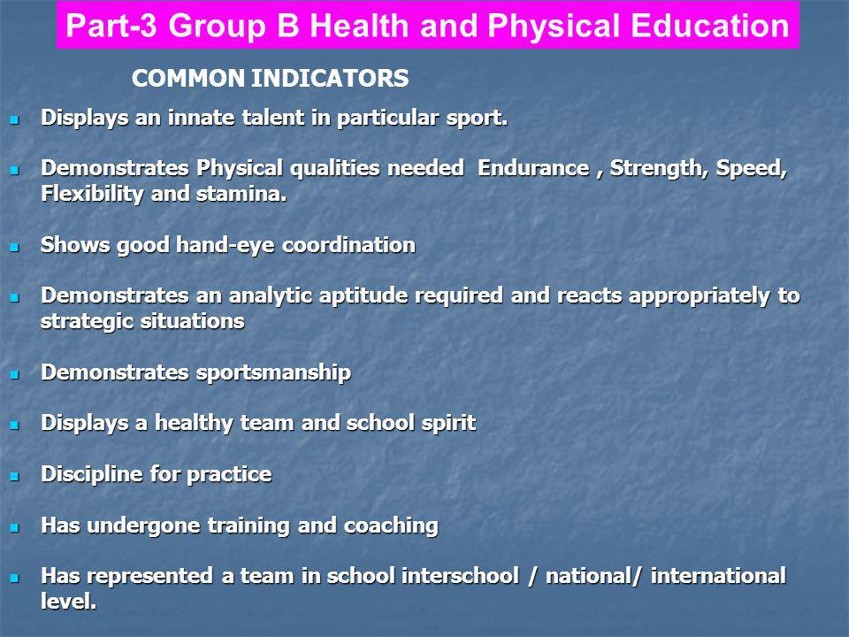 Part-3 Group B Health and Physical Education