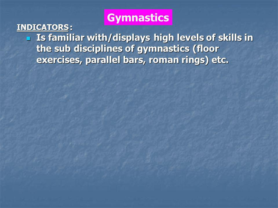 Gymnastics INDICATORS :
