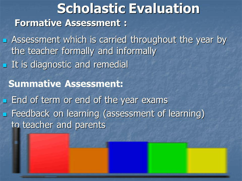 Scholastic Evaluation