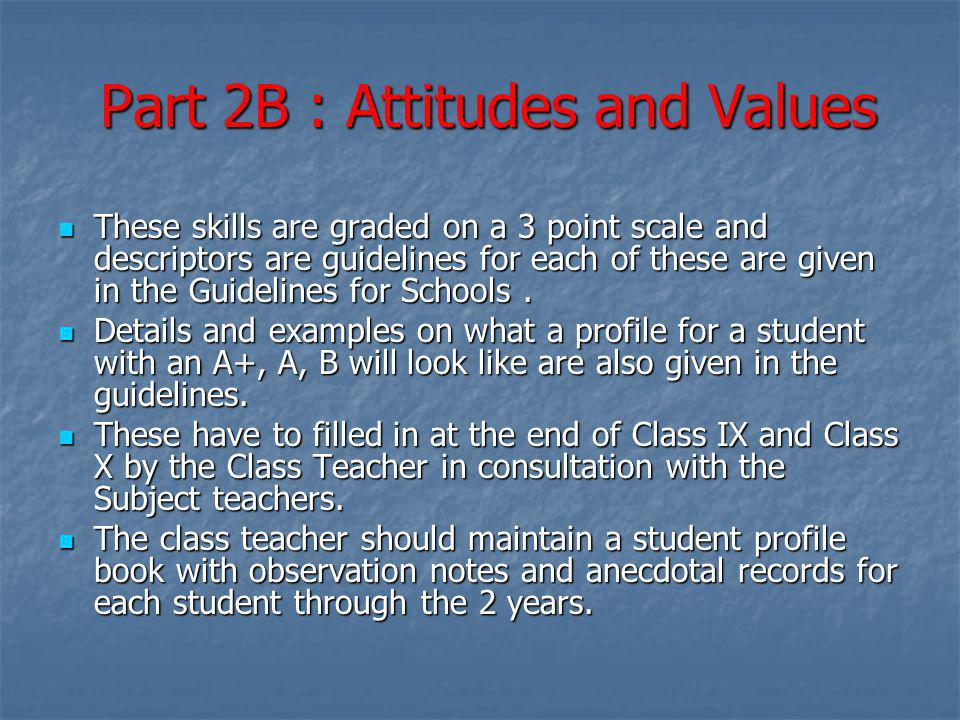 Part 2B : Attitudes and Values