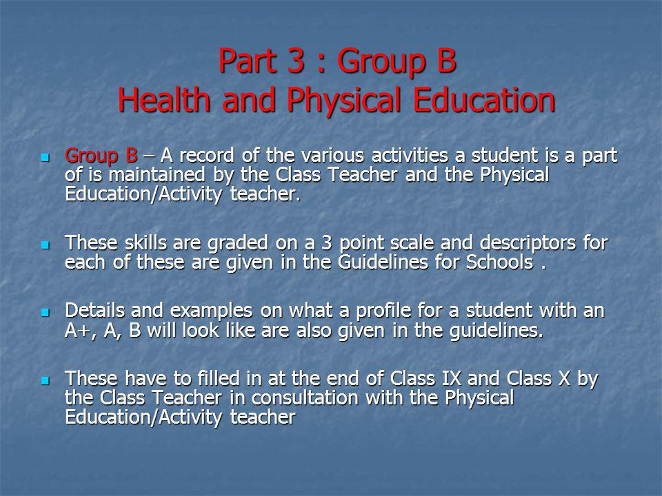 Part 3 : Group B Health and Physical Education